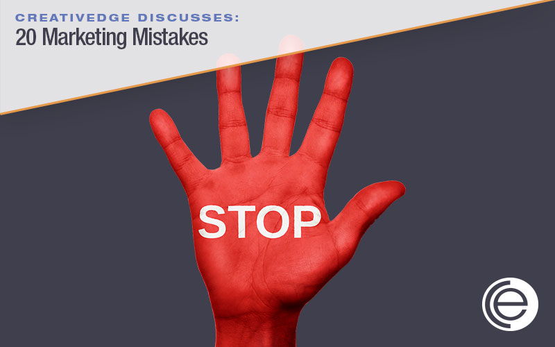 20 Marketing Mistakes