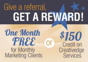 Give a referral, get a reward!