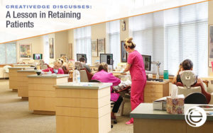 A Lesson in Retaining Patients