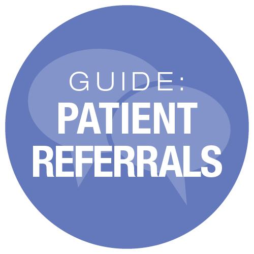 patient referrals guide