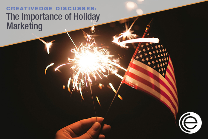 The Importance of Holiday Marketing