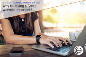 Why is Having a Great Website Important?