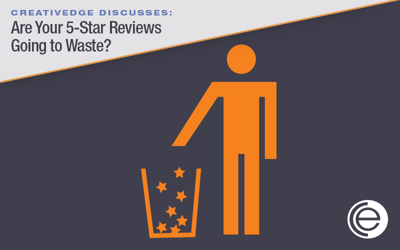 Are Your 5-star Reviews Going to Waste?