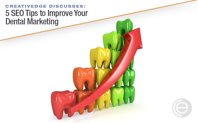 5 SEO Tips to Improve Your Dental Marketing