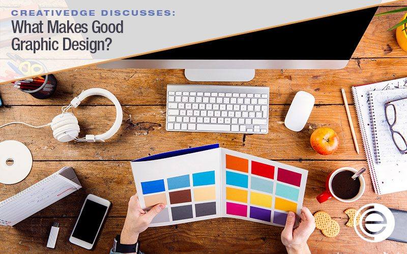 What Makes Good Graphic Design?