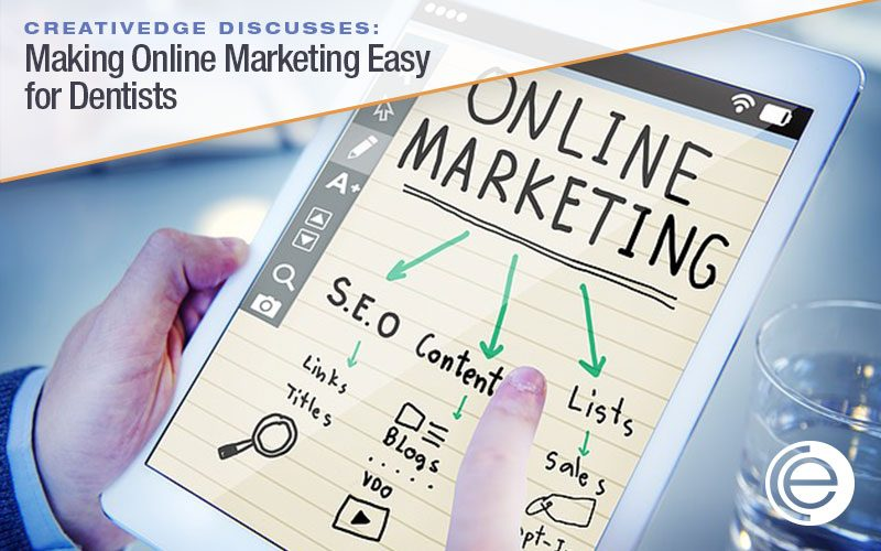 Making Online Marketing Easy for Dentists