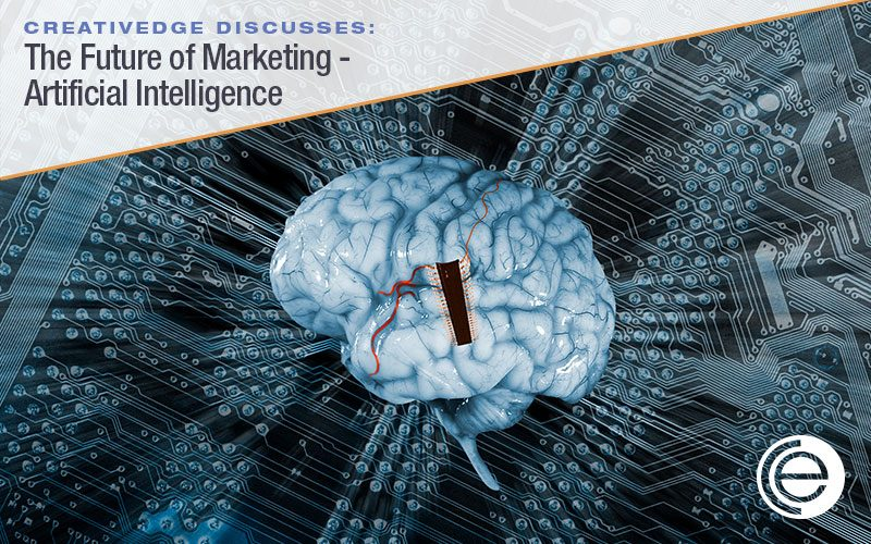 The Future of Marketing – Artificial Intelligence
