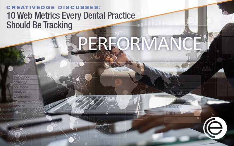 10 Web Metrics Every Dental Practice Should Be Tracking