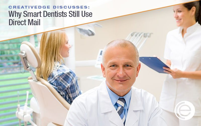 Why Smart Dentists Still Use Direct Mail