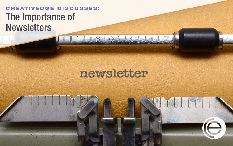 Why Newsletters are Important