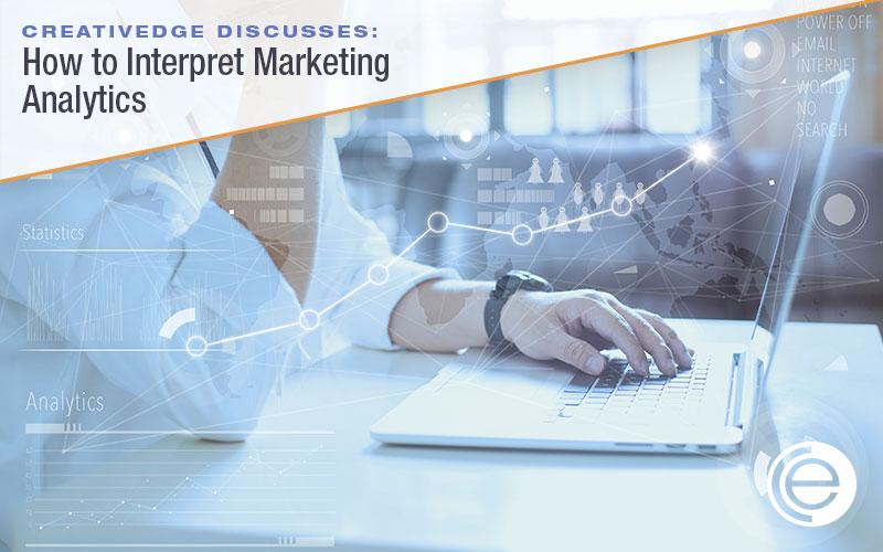 How to Interpret Marketing Analytics