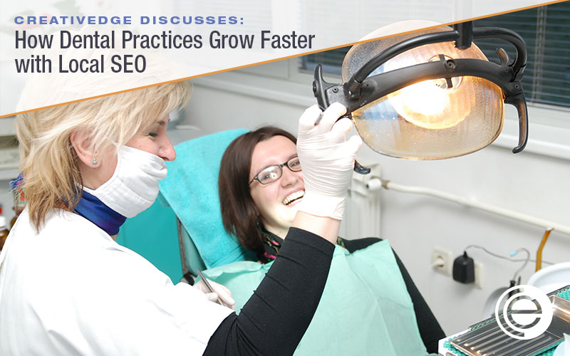 How dental practices grow with local SEO