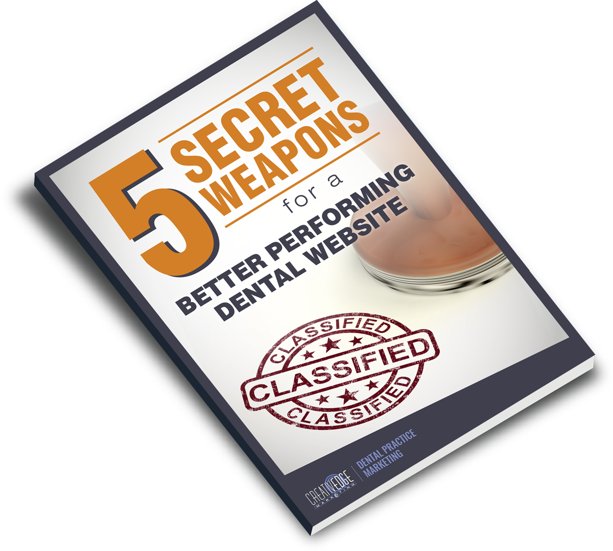 5 Secret Weapons for a Better Performing Dental Website