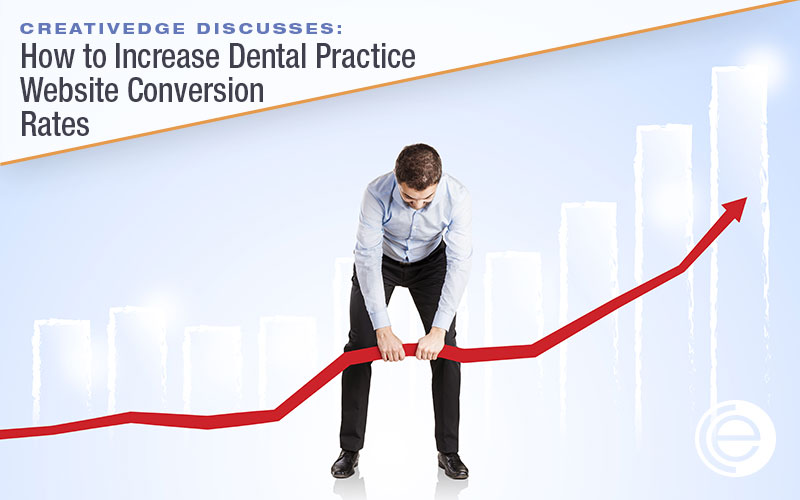 How to Increase Dental Practice Website Conversion Rates