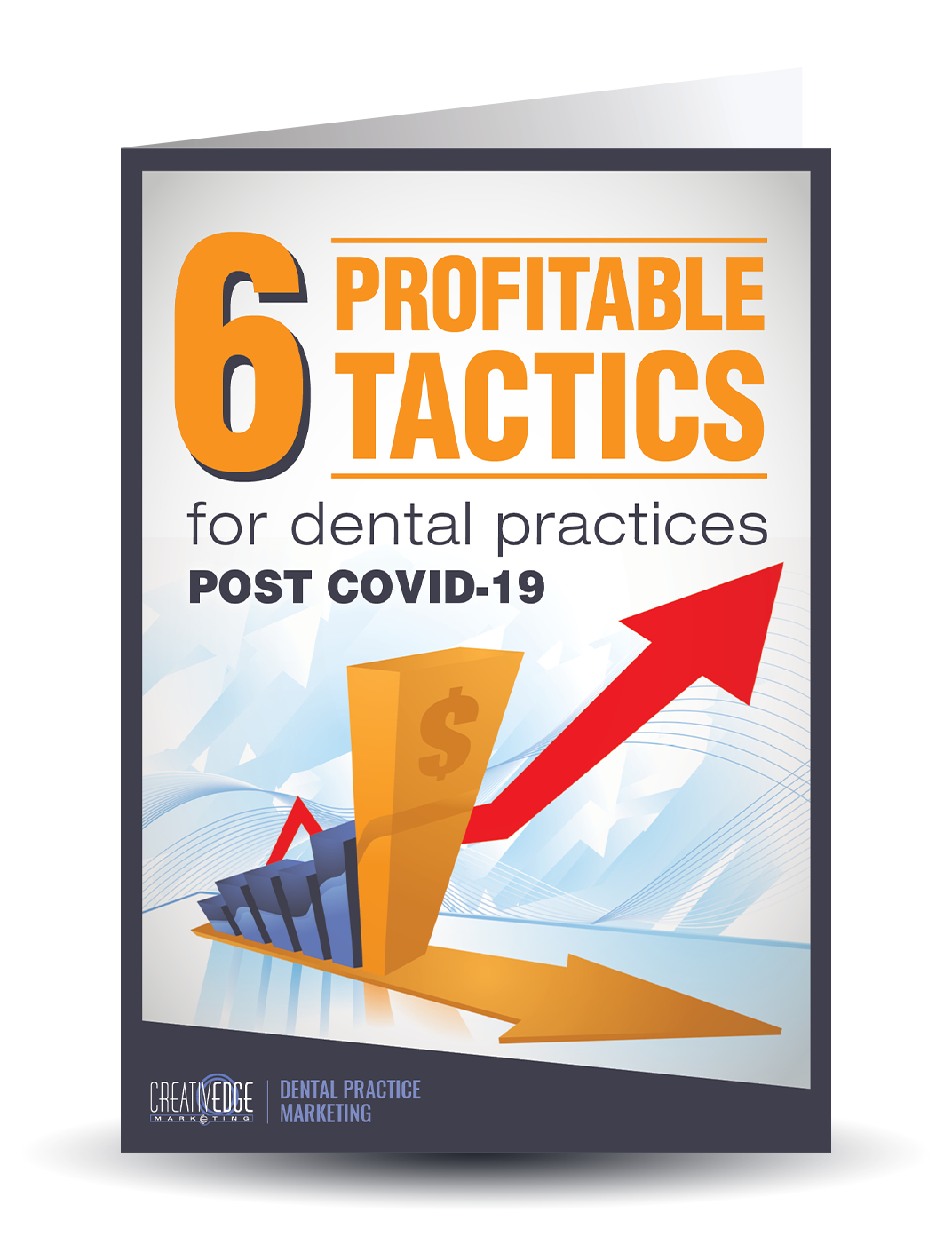 6 Profitable Tactics for Dental Practices Post COVID-19