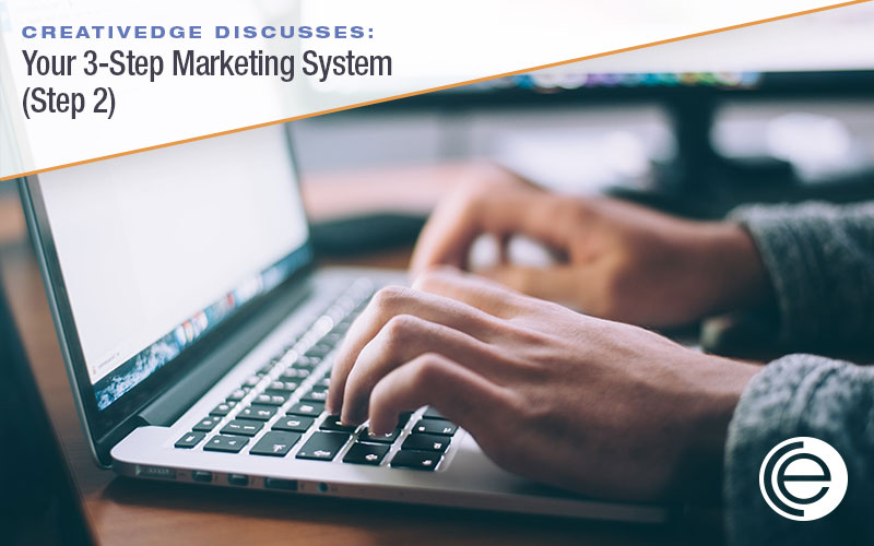 Your 3-Step Marketing System – Step 2 (Online Presence)
