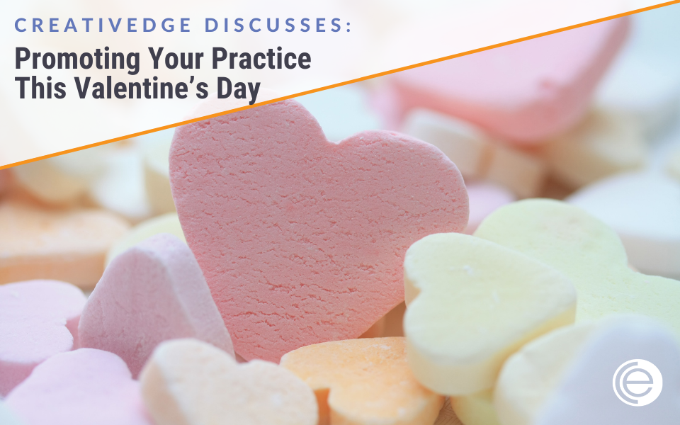 Promoting Your Practice This Valentine's Day